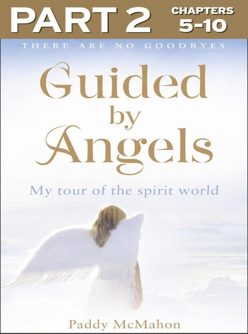 Guided By Angels: Part 2 of 3