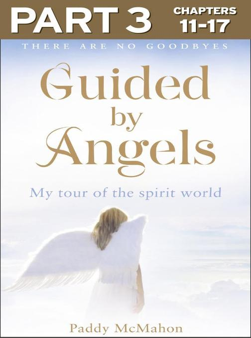 Guided By Angels: Part 3 of 3