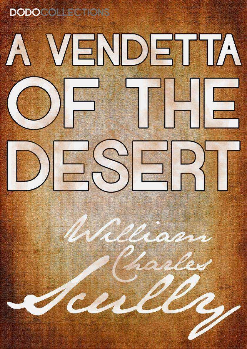 A Vendetta of the Desert