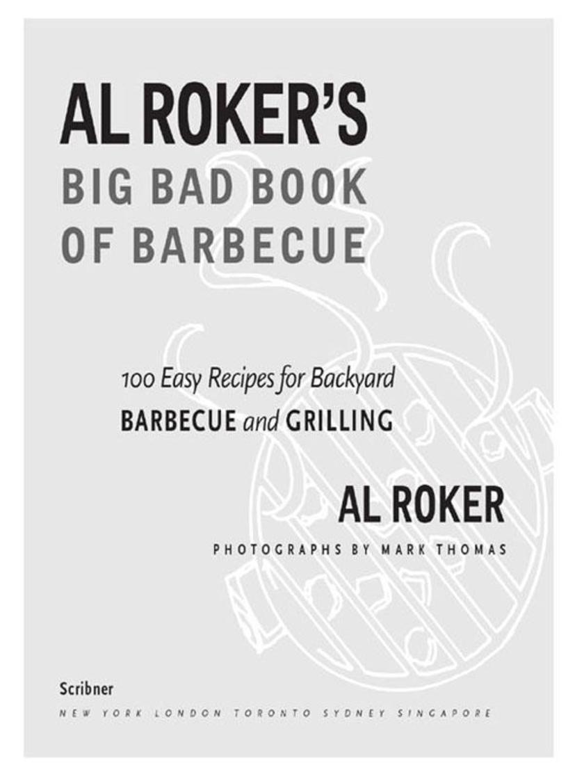 Al Roker's Big Bad Book of Barbecue