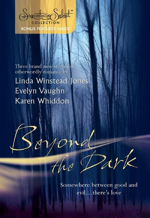 Beyond the Dark: Forever Mine / Haunt Me / Soul of the Wolf (Mills & Boon Silhou