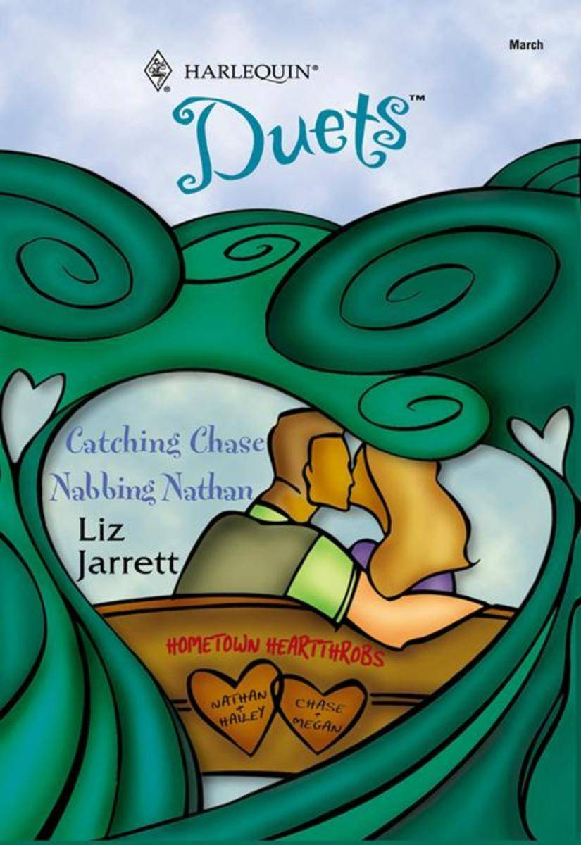 Catching Chase: Catching Chase / Nabbing Nathan (Mills & Boon Silhouette)