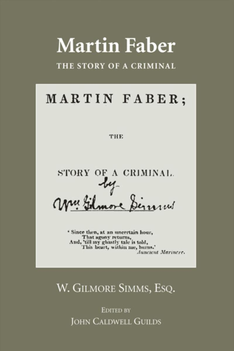 Martin Faber: The Story of a Criminal