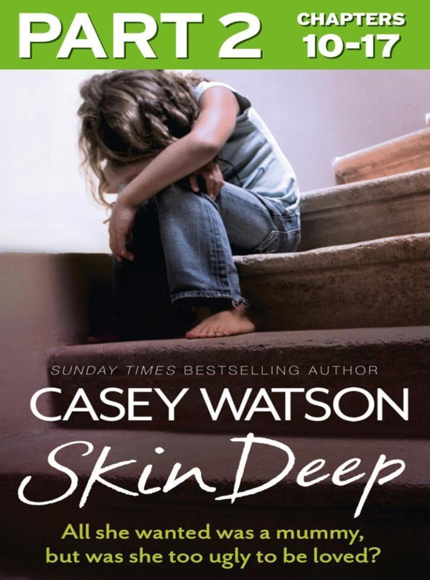 Skin Deep: Part 2 of 3