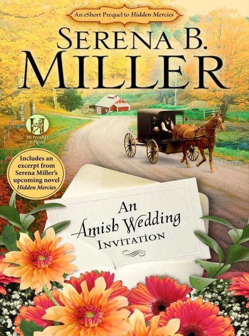 An Amish Wedding Invitation; An eShort Account of a Real Amish Wedding