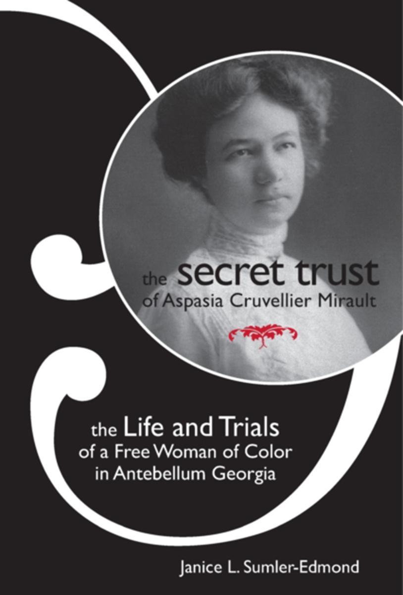 Secret Trust of Aspasia Cruvellier Mirault