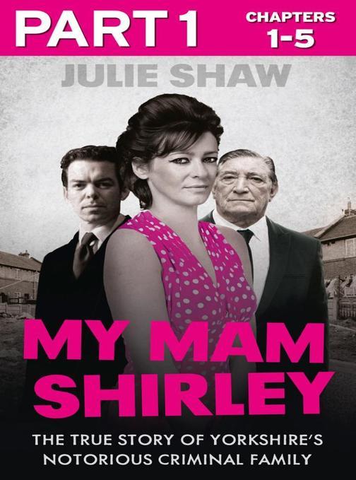 My Mam Shirley - Part 1 of 3