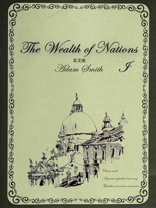 The Wealth of Nations国富论(I)英文版