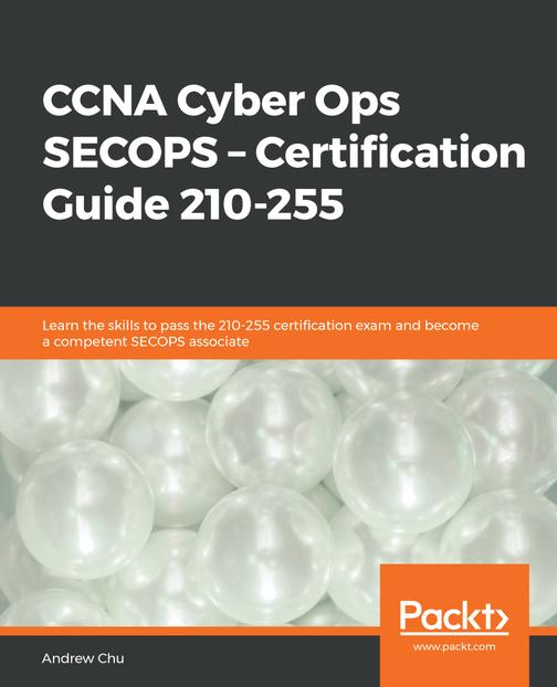 CCNA Cyber Ops SECOPS – Certification Guide 210-255