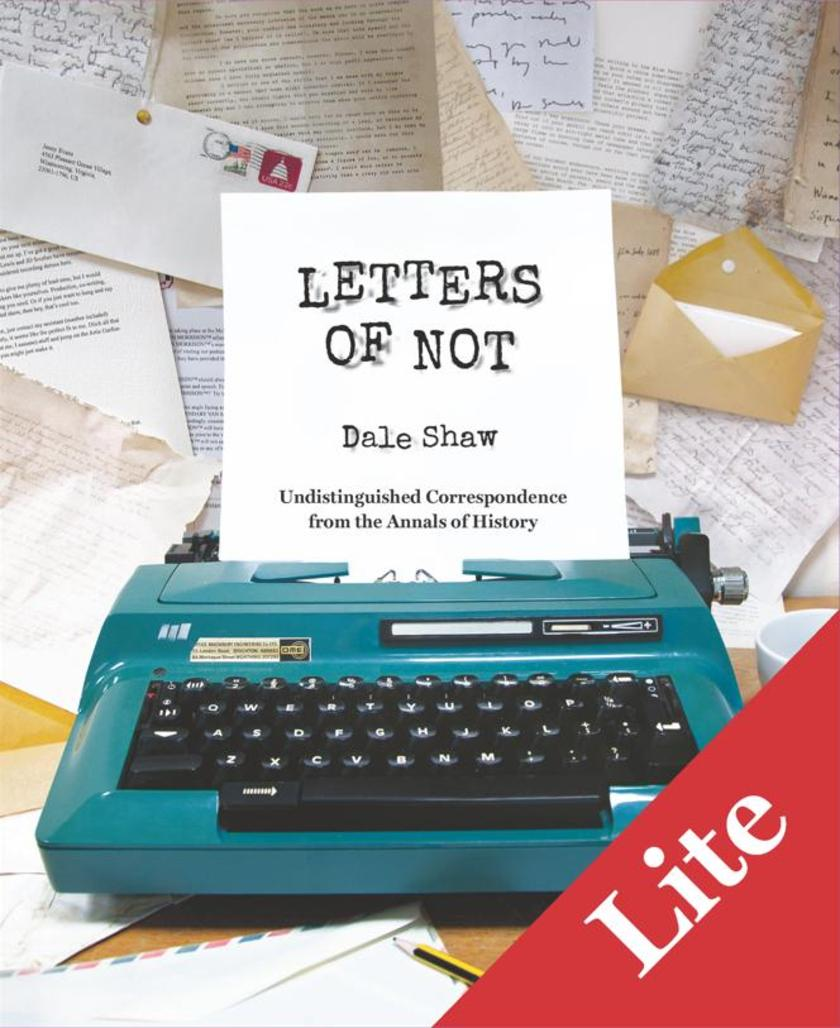 Letters of Not Lite