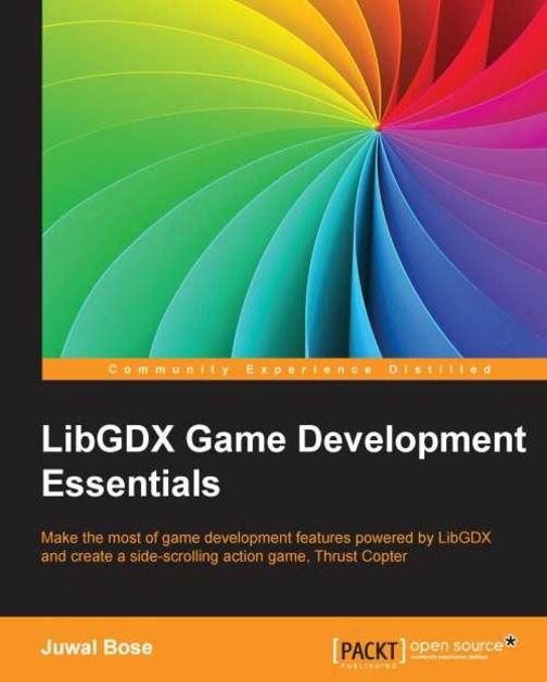 LibGDX Game Development Essentials