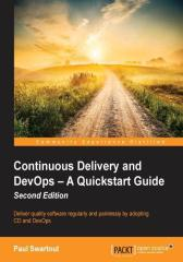 Continuous Delivery and DevOps – A Quickstart Guide Second Edition