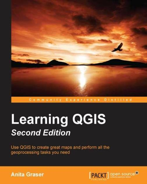 Learning QGIS Second Edition