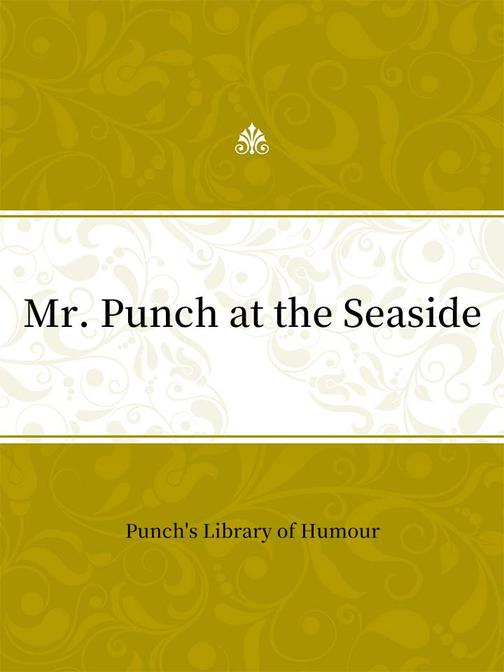 Mr. Punch at the Seaside