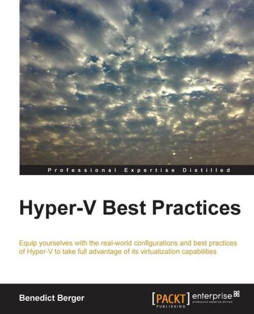 Hyper-V Best Practices