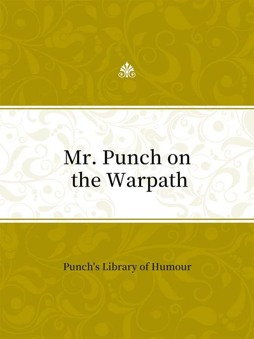 Mr. Punch on the Warpath
