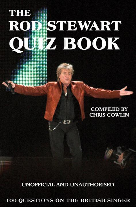 Rod Stewart Quiz Book