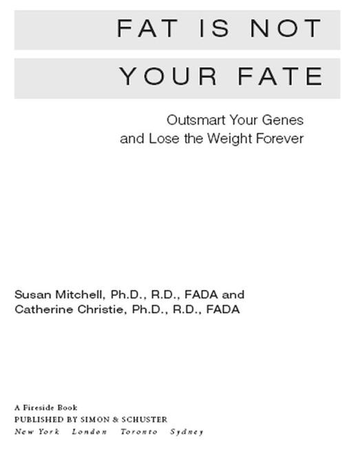 Fat Is Not Your Fate