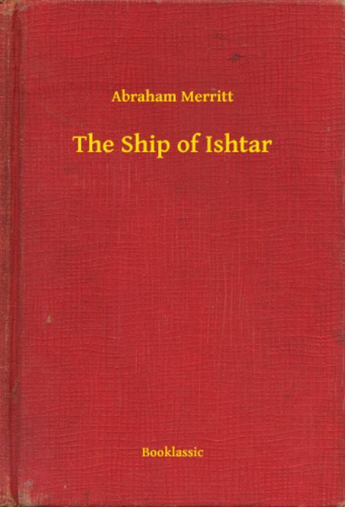 The Ship of Ishtar