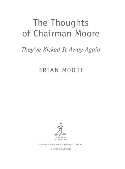 The Thoughts of Chairman Moore