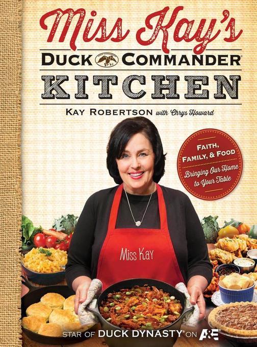 Miss Kay's Duck Commander Kitchen