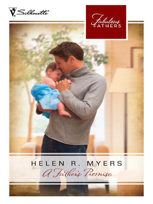 A Father's Promise (Mills & Boon M&B) (Fabulous Fathers, Book 14)