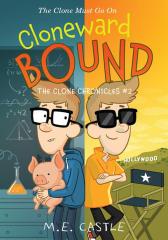 Cloneward Bound