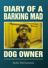 Diary Of A Barking Mad Dog Owner