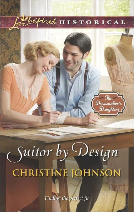 Suitor by Design (Mills & Boon Love Inspired Historical) (The Dressmaker's Daugh