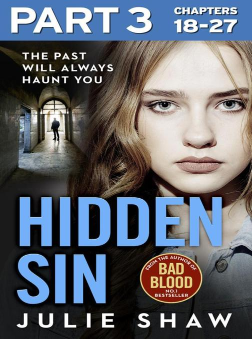 Hidden Sin: Part 3 of 3: When the past comes back to haunt you