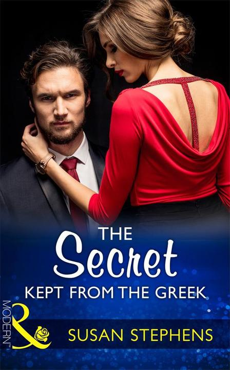 The Secret Kept From The Greek (Mills & Boon Modern) (Secret Heirs of Billionair