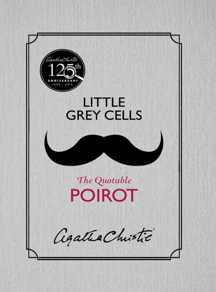 Little Grey Cells: The Quotable Poirot