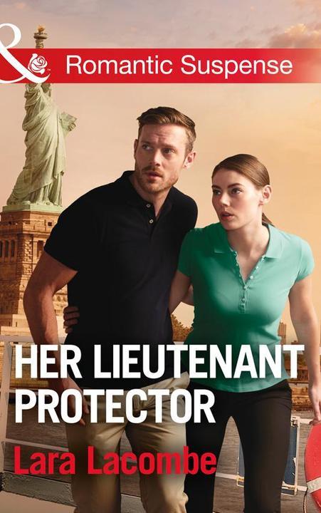 Her Lieutenant Protector (Mills & Boon Romantic Suspense) (Doctors in Danger, Bo
