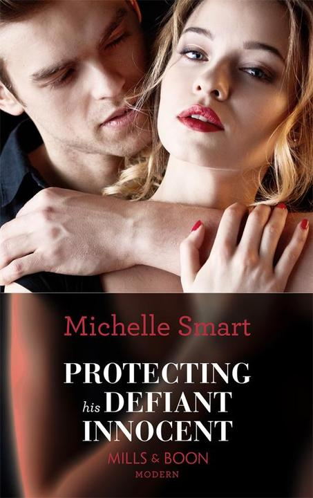 Protecting His Defiant Innocent (Mills & Boon Modern) (Bound to a Billionaire, B