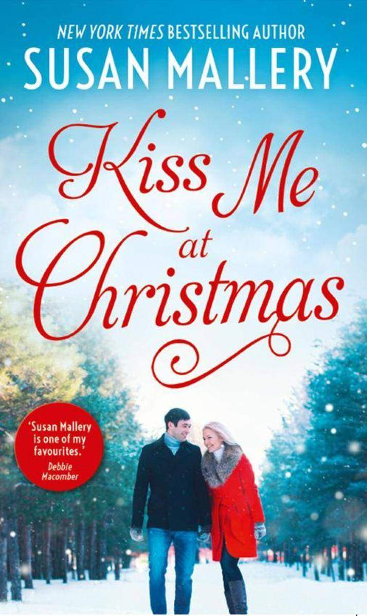 Marry Me at Christmas (Fool's Gold)/A Kiss in the Snow (Fool's Gold)