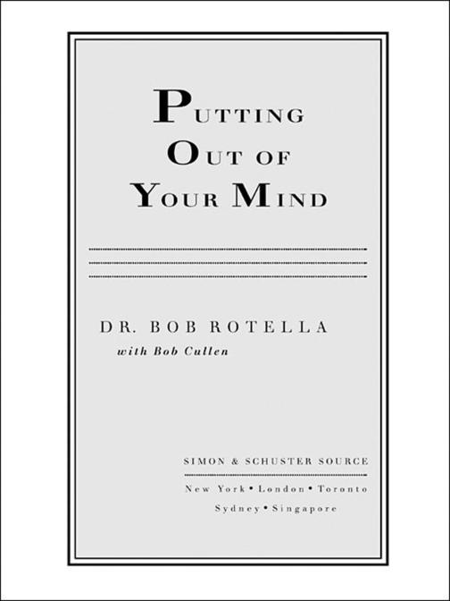 Putting Out of Your Mind