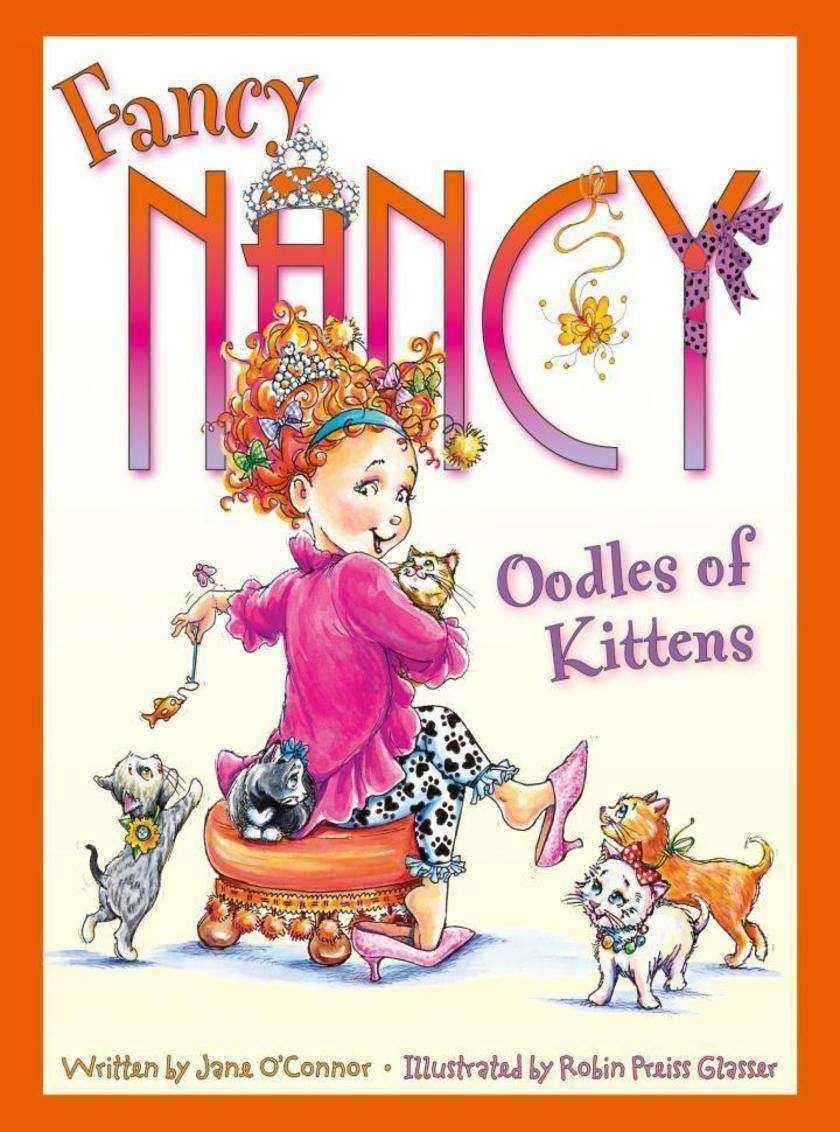 Oodles of Kittens (Fancy Nancy)