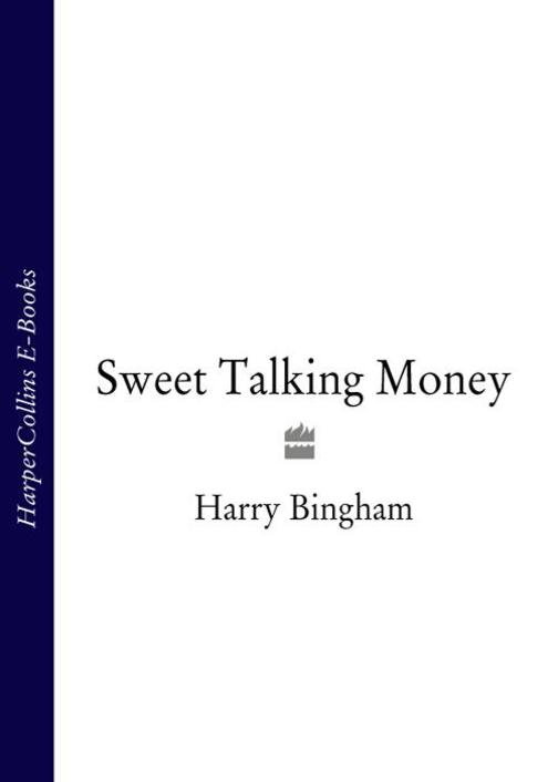 Sweet Talking Money