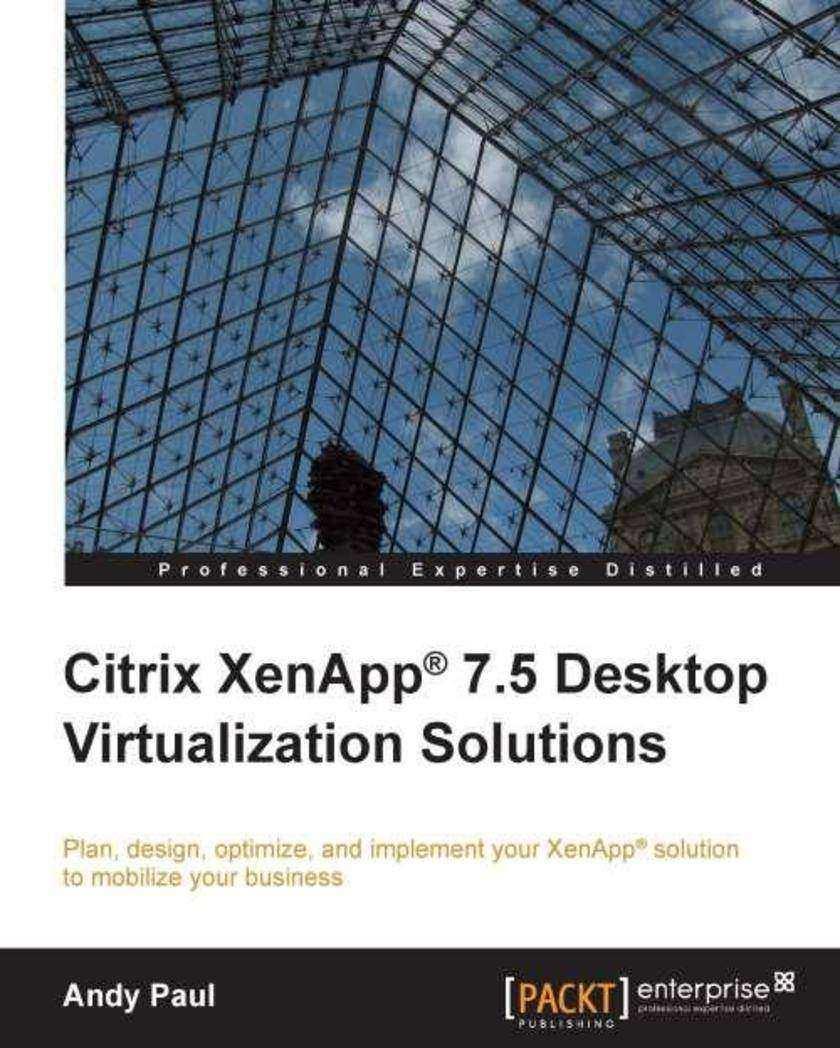 Citrix XenApp 7.5 Desktop Virtualization Solutions