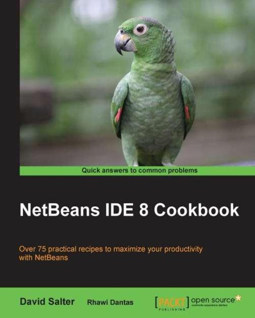 NetBeans IDE 8 Cookbook