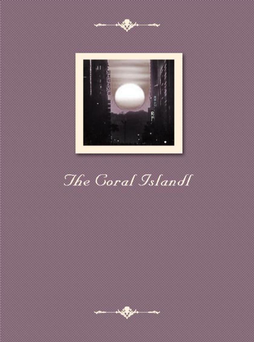 The Coral Islandl