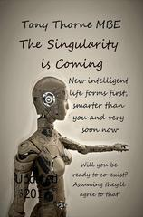 The Singularity is Coming