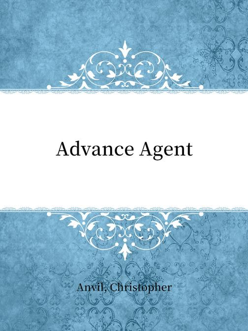Advance Agent
