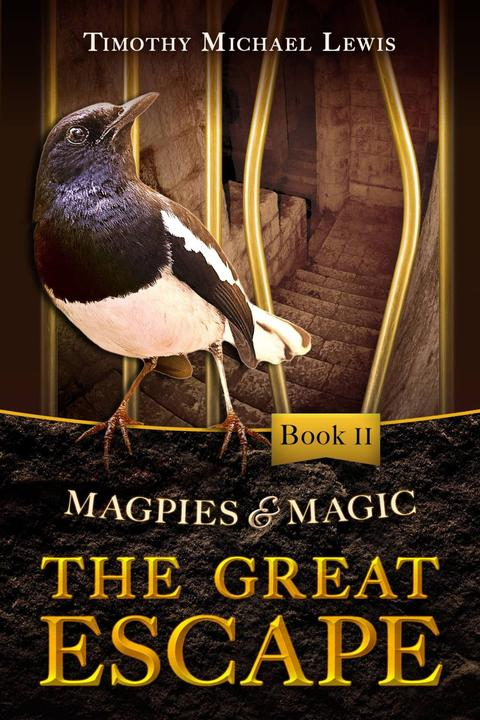 Magpies and Magic II :  The Great Escape