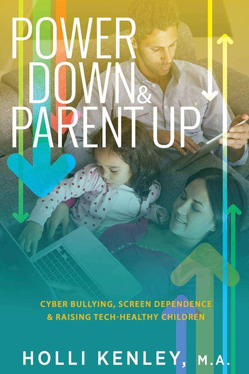 Power Down & Parent Up!