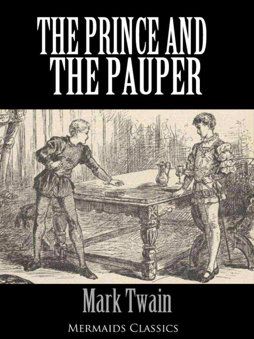 Prince and the Pauper - An Original Classic (Mermaids Classics)