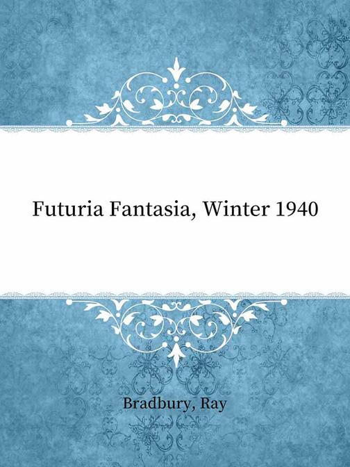 Futuria Fantasia, Winter 1940