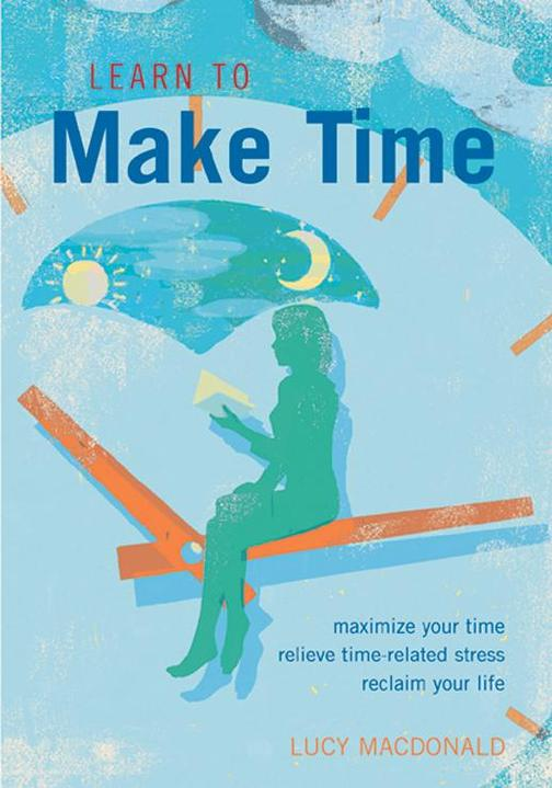 Learn to Make Time