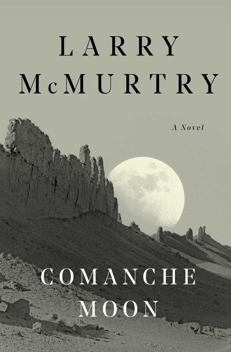 Comanche Moon:A Novel