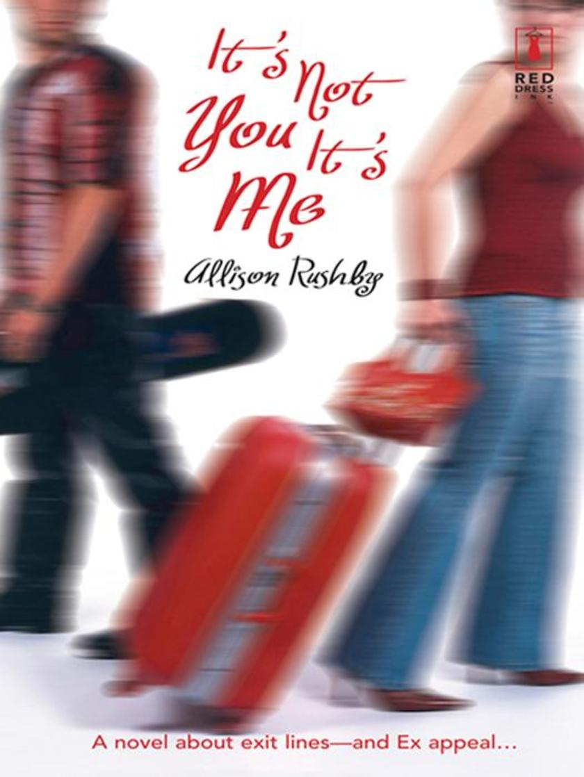 It's Not You It's Me (Mills & Boon Silhouette)